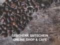 Geschenk Gutschein — Onlineshop & Cafe